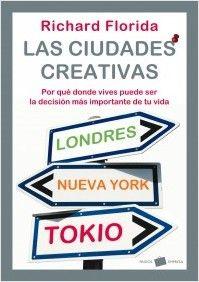 Las ciudades creativas   PlanetadeLibros.com