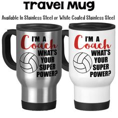 I'm A Volleyball Coach What's Your Super Power Coaching Coach's Mug Coach Gifts Gifts For Coaches Travel Mug