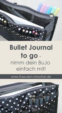 Bullet Journal to go - nimm dein BuJo einfach mit! Aufbewahrung für dein Bullet Journal und Stifte. Handtaschenorganizer mal anders.