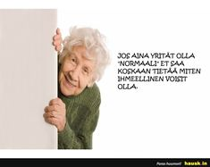 HAUSK.in - Hauskat kuvat ja vitsit. Hyvällä tuulella joka päivä! Finland, Woman, Wallpaper, Memes, Happy, Life, Wallpapers, Meme, Women