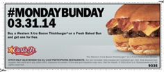 Carl's Jr. & Hardee's $$ Coupon for BOGO FREE Western X-tra Bacon Thickburger – TODAY Only (3/31)!