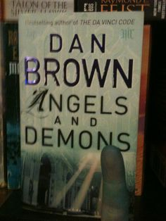 Dan Brown's Angels and Demons.