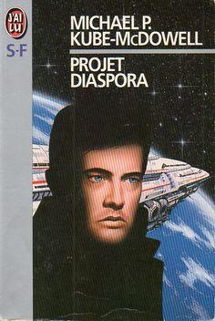 Publication: Projet Diaspora Authors: Michael P. Kube-McDowell Year: 1995-11-30 ISBN: 2-277-23496-6 [978-2-277-23496-8] Publisher: J'ai Lu Pub. Series: J'ai Lu - Science Fiction Pub. Series #: 3496 Cover: Hubert De Lartigue