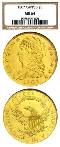 Albanese Rare Coins has this item on Collectors Corner - 1807 $5 Draped Bust MS64 PCGS