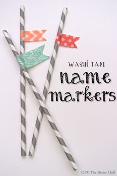 Washi tape name markers - a great way to keep track of whose cup is whose at kids' parties!