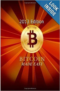 BitCoin Made Easy: Anonymous: 9781484094198: : Books
