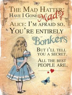 New quotes disney alice in wonderland mad hatters lewis carroll ideas Harry Potter Poster, Alice And Wonderland Quotes, Alice In Wonderland Party, Alice In Wonderland Printables, We All Mad Here, Have I Gone Mad, Vintage Illustration, Go Ask Alice, Poster Print