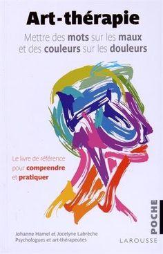 Art-thérapie, http://www.amazon.fr/dp/2035905710/ref=cm_sw_r_pi_awdl_5JJnvb0N0NYGA
