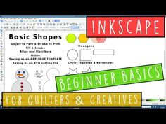 Inkscape Basic Shapes & Tools for Quilters & Creatives Live With Lisa Capen Quilts Video Basic Shapes, Fabric Painting, Printing On Fabric, Lisa, Quilting, Tutorials, Templates, Tools, Craft