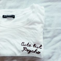 Brandy melville cute but psycho t-shirt.