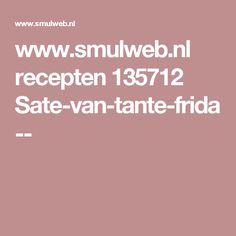 www.smulweb.nl recepten 135712 Sate-van-tante-frida--