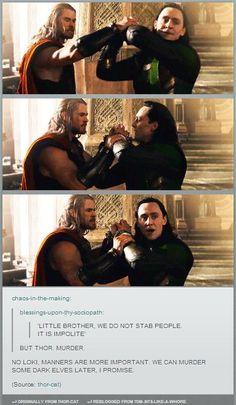 Thor & Loki in The Dark World. These comments :D let's stab some elves later ^^ (click through for gifs)