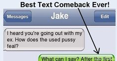 Text Comebacks That Will Make You Stand Up And Applaud