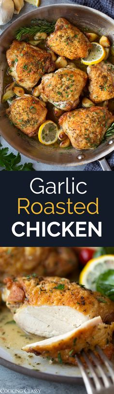 Garlic Roasted Chicken - one of the best chicken dishes I've had! Perfectly tender chicken with amazingly crispy skin, infused with fresh herb flavor, served over a blanket of tangy pan sauce and paired with an abundance of fresh garlic. Amazingly good! #chicken #recipe #easydinner #garlicchicken #healthyrecipe
