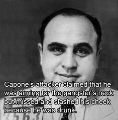 25 Astounding Al Capone Facts That Show Why He's History's Most Infamous Gangster Al Capone Quotes, Chicago Outfit, Everyday Quotes, People Of Interest, Gangsters, Us History, Mug Shots, Mafia, Crime