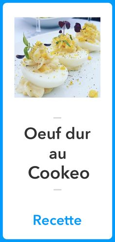 Recette Oeuf Dur au Cookeo, Recette Cookeo