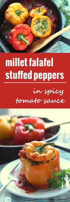 These sweet bell peppers are stuffed with a blend of hearty millet and chickpea falafel and roasted up till tender in a bath of spicy tomato sauce.
