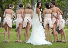this is a funny bride & bridesmaids picture LOL