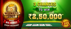 Weekends get more rewarding at #RummyCircle! Join the Weekend Loot Tournament and win Rs.2.5 lakhs every week!