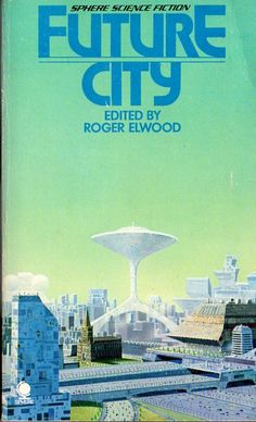Future City, anthology edited by Roger Elwood, was published in 1973.
