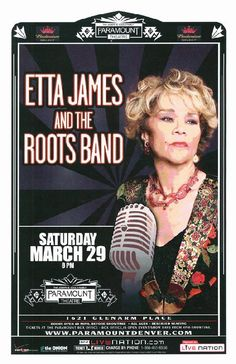 Concert poster for Etta James and The Roots Band at The Paramount Theatre in Denver, CO in 2008. 11 x 17 inches on card stock.