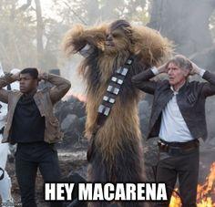 StarWars | HEY MACARENA | image tagged in starwars | made w/ Imgflip meme maker