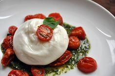Mozzarella's Rich, Sexy Cousin Wants To Meet You | Burrata with Roasted Tomatoes and Pesto