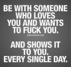 Kinky Quotes, Sex Quotes, Words Quotes, Wise Words, Love Quotes, Sayings, Flirting Quotes For Him, Flirting Memes, Naughty Quotes