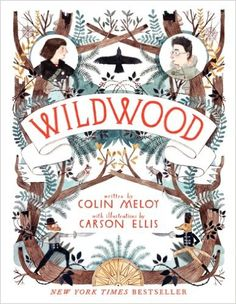 Amazon.fr - Wildwood: The Wildwood Chronicles, Book I - Colin Meloy, Carson Ellis - Livres