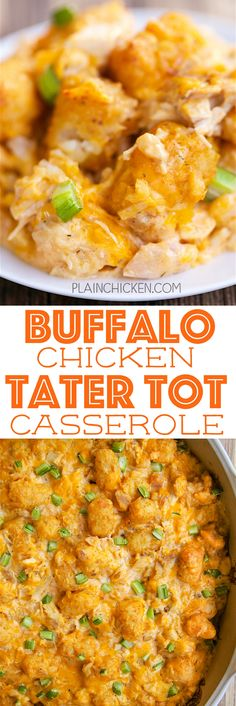 Buffalo Chicken Tater Tot Casserole - SO good! Great casserole for a potluck or watching football!! Everyone LOVES this recipe! Chicken, sour cream, cream of chicken soup, buffalo wing sauce, cheddar