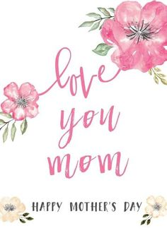 Mothers Day Quotes : Happy Mothers Day Messages Free Printable Mothers Day Cards For Kids and Moms Ha Happy Mothers Day Messages, Happy Mothers Day Mom, Mother Day Message, Mothers Day Poems, Happy Mother Day Quotes, Mother Day Wishes, Funny Mothers Day, Mom Day, Mothers Day Crafts