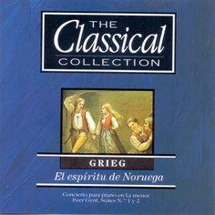 Grieg. El espíritu de Noruega. The Classical Collection. Editorial Planeta.