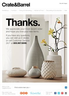 Crate & Barrel order thank you email. SL: We appreciate your most recent order at Crate and Barrel.