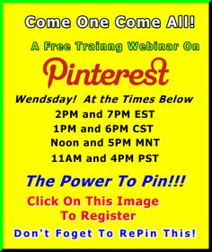 You already know about Pinterest. Your looking at this message because of it. But, do you know how to use it to market your're business? Wend March 28th, at 2:00PM and 7PM Eastern Standard time, a HUGE LIVE webinar will take place to show the in's and outs of the fastest Social Network to reach 10 Million members ever! Yes, I did say EVER, and that includes powerhouses like Facebook, Google+, and Twitter. Click On this Image 2 Register for it. You won't be sorry you did. #pinterest…