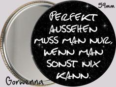 Taschenspiegel - Taschenspiegel ♥92♥ Perfekt - ein Designerstück von gorwenna bei DaWanda Pin Logo, Button Badge, Humor, Thats Not My, Smileys, Etsy, Stickers, Sayings, Duke