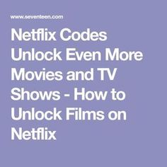 Netflix Codes Unlock Even More Movies and TV Shows - How to Unlock Films on Netflix Netflix Movie Codes, Films On Netflix, Netflix Hacks, Netflix Free, New Netflix, Hidden Movie, Iphone Hacks, Secret Code, Marriage Relationship