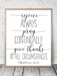 Rejoice Always, 1 Thessalonians 5 16 18, I Will Give Thanks, Psalm 9:1, There Is Always Something To Be Grateful Thankful Blessed. Set of Bible Verse Printables by LilaPrints. Perfect artwork for the modernist home or office. Modern, chic, sophisticated. #scriptureprints #homedecor #walldecor #homedecorating
