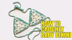 How to Crochet a Simple Bikini Bottom and top Baby bikini Wika crochet