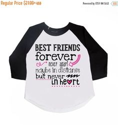 SALE Best Friends Forever Never Apart Maybe in by VazzieTees