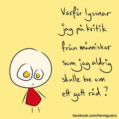 Wise Quotes, Words Quotes, Sayings, Swedish Quotes, Learn Swedish, Happy Pills, Mindset Quotes, Lol, Some Words