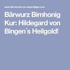 Bärwurz Birnhonig Kur: Hildegard von Bingen´s Heilgold!