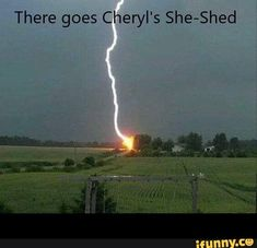 There goes Cheryl's She-Shed - – popular memes on the site iFunny.co #weather #animalsnature #damn #spicy #she #lightning #kachow #ouch #there #goes #cheryls #shed #meme