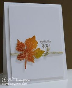 handmade card for Fall from Stamping with Loll: Autumn Maple Leaf ... gorgeous Fall colors sponged onto paper and then outline of maple leaf embossed with gold ... fussy cut ... twine wrap ... luv the bright leaft on the clean and simple layout ...