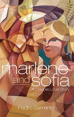 Marlene and Sofia - A Double Love Story by Pedro Barrento, http://www.amazon.com/dp/B00LGXESSA/ref=cm_sw_r_pi_dp_QKw0tb04G5BYT