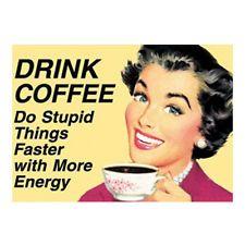 Vintage Style Retro 'Drink Coffee' Novelty Funny Metal Fridge Magnet Sign