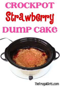 Crockpot Strawberry Dump Cake Recipe! ~ from TheFrugalGirls.com ~ just throw it in and walk away... then come back to an AMAZING Slow Cooker dessert! #slowcooker #recipes #thefrugalgirls