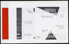 This is the album cover layout for Bleach. Typesetter Grant Alden accidentally created Nirvana's logo by laying out their name with the Onyx typeface that just happened to be in the machine.