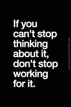 Never give up on something or someone you cant go a day thinking about! ❤ http://fitness-motivations.blogspot.com/