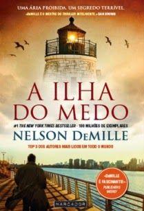MENINA_DOS_POLICIAIS: Nelson DeMille - A Ilha do Medo [Opinião]