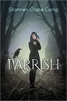 Parrish (The Parrish Chronicles Book 1) - Kindle edition by Shannen Crane Camp. Paranormal Romance Kindle eBooks @ Amazon.com.